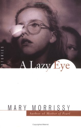 9780743213066: A Lazy Eye: Stories