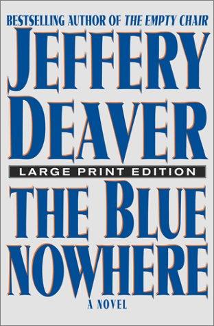 9780743213363: The Blue Nowhere: A Novel