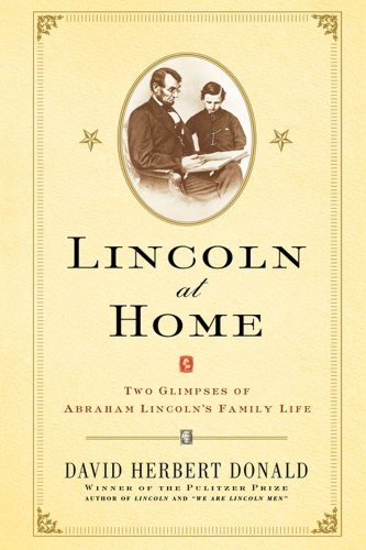 9780743213431: Lincoln at Home: Two Glimpses of Abraham Lincoln's Family Life