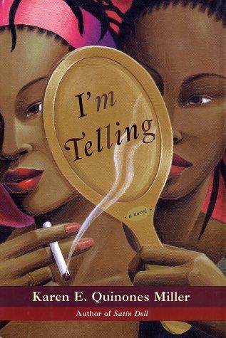 9780743214353: I'm Telling: A Novel