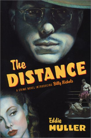 9780743214438: The Distance: A Crime Novel Introducing Billy Nichols