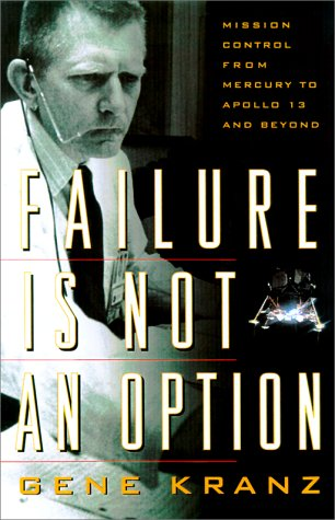 9780743214476: Failure Is Not an Option