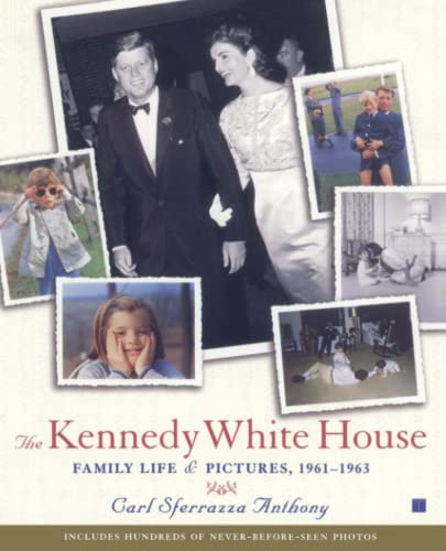 9780743214735: The Kennedy White House: Family Life and Pictures, 1961-1963 (Lisa Drew Books)