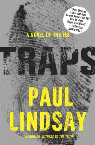 Traps: A Novel of the FBI: Lindsay, Paul