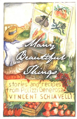 9780743215282: Many Beautiful Things: Stories and Recipes from Polizzi Generosa