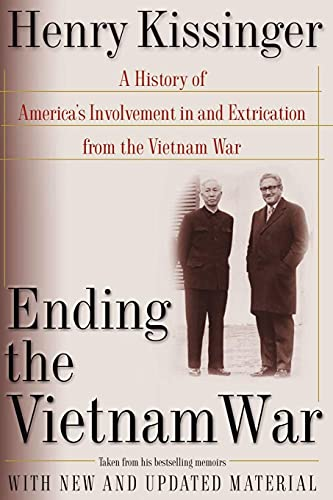 9780743215329: Ending the Vietnam War: A History of America's Involvement in and Extrication from the Vietnam War