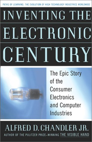 9780743215671: Inventing the Electronic Century: The Epic Story of the Consumer Electronics and Computer Science Industries