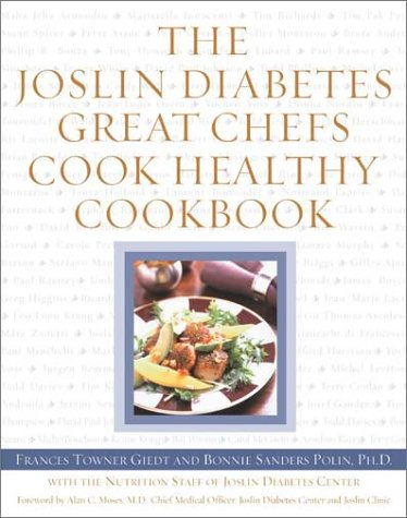 9780743215862: The Joslin Diabetes Great Chefs Cook Healthy Cookbook