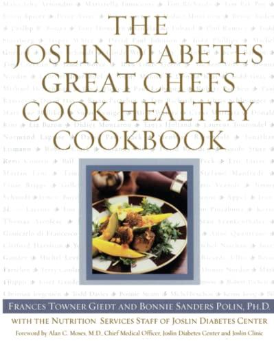 9780743215886: The Joslin Diabetes Great Chefs Cook Healthy Cookbook