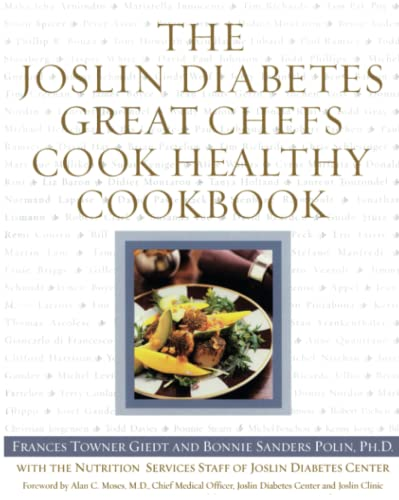 9780743215886: The Joslin Diabetes Great Chefs Cook Healthy Cookbook