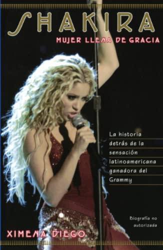 9780743215992: Shakira: Woman Full of Grace (Spanish Edition)