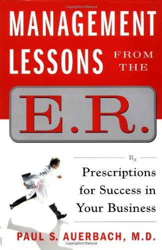 9780743216357: Management Lessons from the E.R.: Prescriptions for Success in Your Business