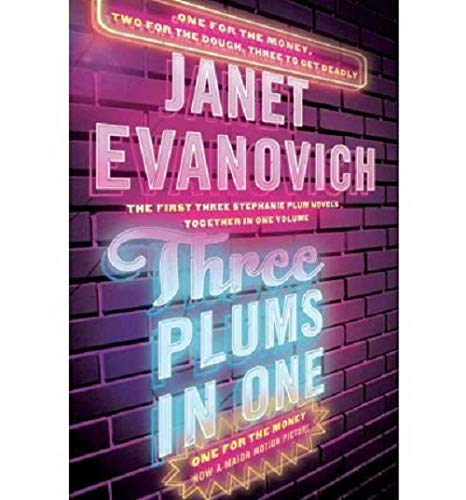 9780743216395: Three Plums in One: One for the Money, Two for the Dough, Three to Get Deadly (Stephanie Plum Novel)