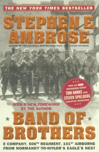 9780743216456: Band of Brothers: E Company, 506th Regiment, 101st Airborne from Normandy to Hitler's Eagle's Nest