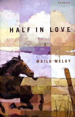 Half in Love: Stories (SIGNED)