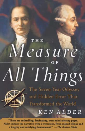 9780743216760: The Measure of All Things: The Seven-Year Odyssey and Hidden Error That Transformed the World