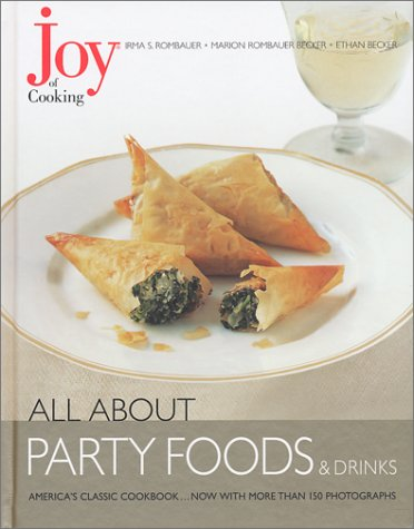 Joy of Cooking: All About Party Foods: Rombauer, Irma S.,