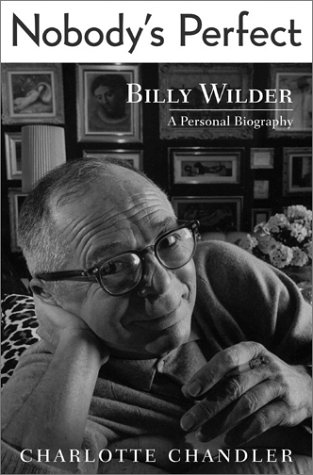9780743217095: Nobody's Perfect: Billy Wilder: A Personal Biography