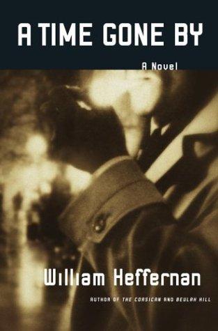 9780743217101: A Time Gone By: A Novel