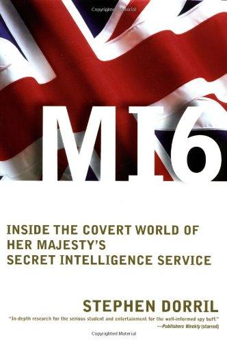 9780743217781: MI6: Inside the Covert World of Her Majesty's Secret Intelligence Service
