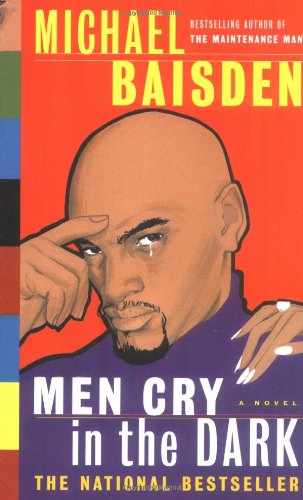 9780743218023: Men Cry in the Dark: A Novel