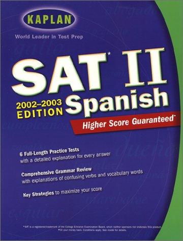 9780743218054: Kaplan SAT II Spanish (Kaplan SAT Subject Tests: Spanish)