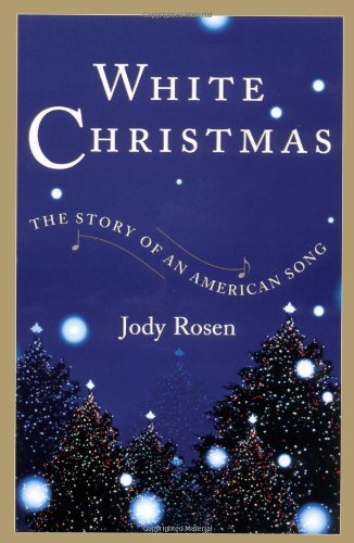 9780743218757: White Christmas: The Story of an American Song