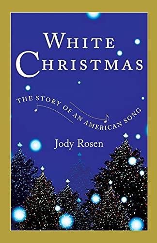 9780743218764: White Christmas: The Story of an American Song