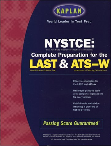 9780743218788: Kaplan Guide to NYSTCE (Kaplan NYSTCE: Complete Preparation for the LAST & ATS-W)