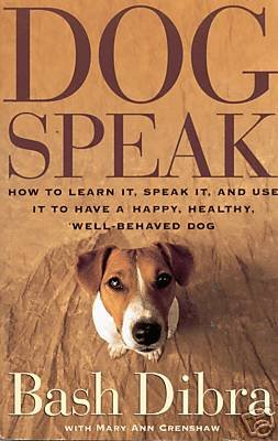 9780743218955: Dogspeak