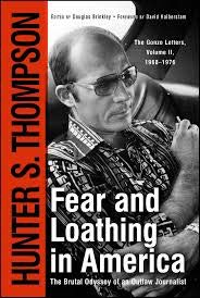 9780743219266: Fear and Loathing in America: The Brutal Odyssey of an Outlaw Journalist