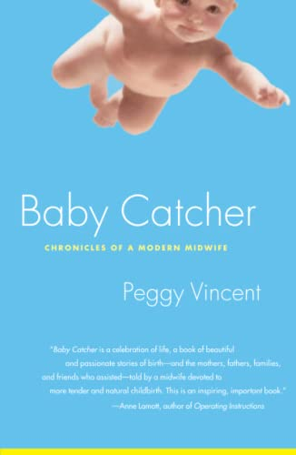 9780743219341: Baby Catcher: Chronicles of a Modern Midwife: Chronicles Modern