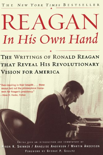 9780743219389: Reagan, In His Own Hand: The Writings of Ronald Reagan that Reveal His Revolutionary Vision for America: A Biography