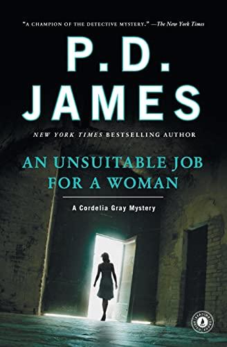 An Unsuitable Job for a Woman (Cordelia Gray Mysteries, No. 1): James, P.D.