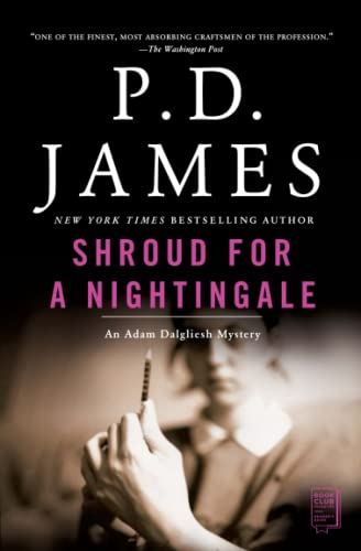 Shroud for a Nightingale (Adam Dalgliesh Mystery Series #4)