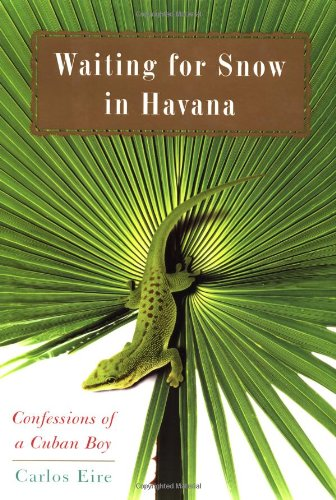 9780743219655: Waiting for Snow in Havana: Confessions of a Cuban Boy