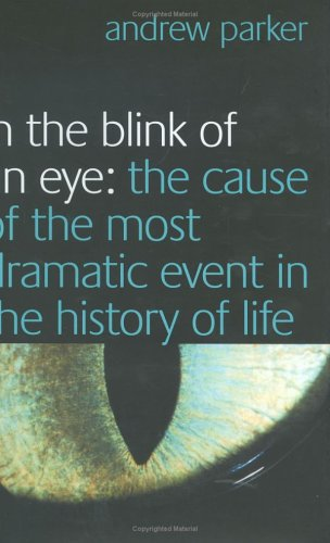 9780743219808: In the Blink of an Eye: The Cause of the Most Dramatic Event in the History of Life