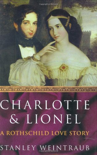 9780743219914: Charlotte and Lionel: A Rothschild Marriage