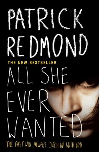 All She Ever Wanted: PATRICK REDMOND