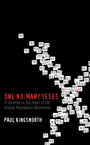9780743220262: One No, Many Yeses: A Journey to the Heart of the Global Resistance Movement