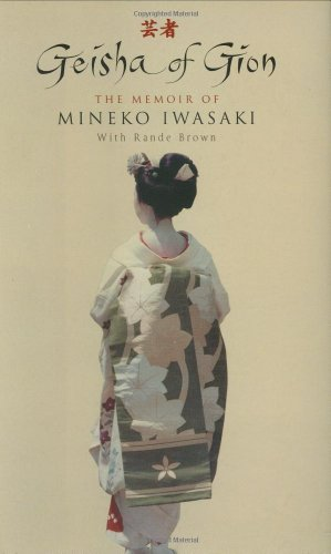9780743220361: Geisha of Gion: The Memoir of Mineko Iwasaki