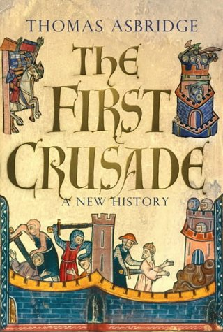 9780743220835: The First Crusade: A New History