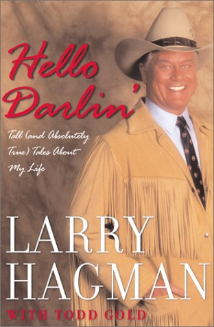 9780743221818: Hello Darlin': Tall (and Absolutely True) Tales About My Life