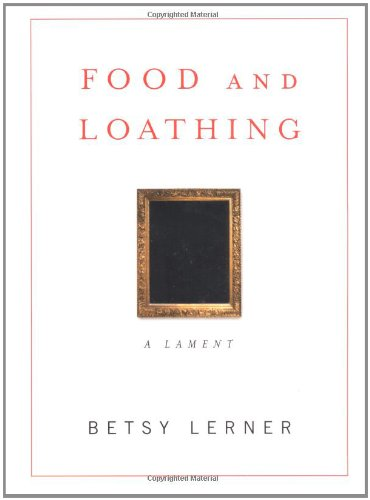 9780743221832: Food and Loathing: A Life Measured Out in Calories
