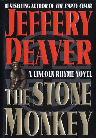 The Stone Monkey (SIGNED): Deaver, Jeffery