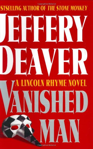 THE VANISHED MAN: A Lincoln Rhyme Novel (SIGNED): Deaver, Jeffery
