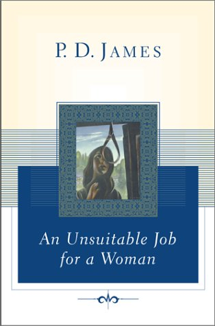 9780743222044: Unsuitable Job for A Woman (Cordelia Gray Mystery)