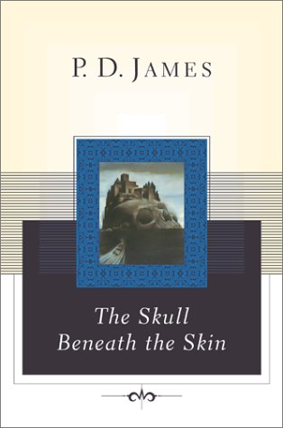 9780743222051: The Skull Beneath the Skin (Cordelia Gray Mysteries, No. 2)