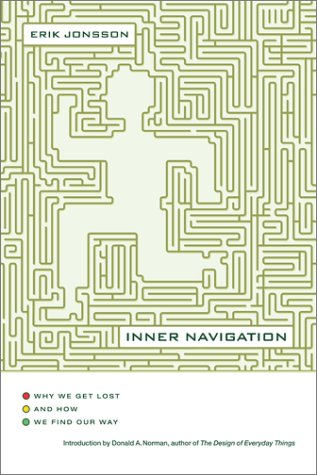 9780743222068: Inner Navigation: Why We Get Lost and How We Find Our Way