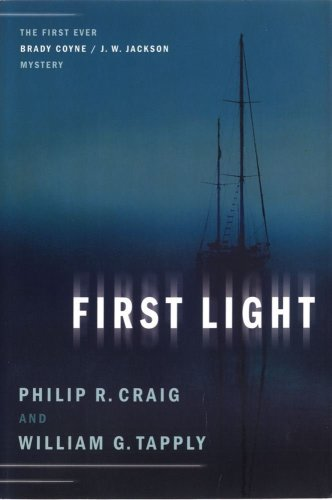 9780743222082: First Light: The First Ever Brady Coyne / J. W. Jackson Mystery (Brady Coyne and J. W. Jackson Novels)